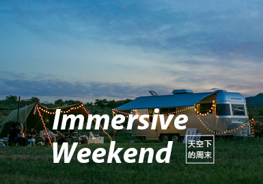 Immersive Weekend-S/S 2021 Theme Trend