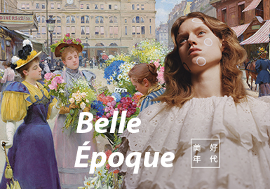 Belle Époque -- S/S 2021 Theme Trend