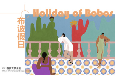 Holiday of BoBos -- Theme Design & Development for S/S 2021 Womenswear