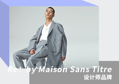 Understated and Restrained -- The Analysis of Re:by Maison Sans Titre The Menswear Designer Brand