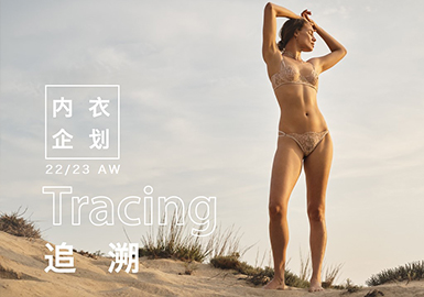 Tracing -- The Design Development of Women's Underwear & Loungewear