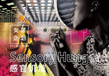 Sensory Hunger -- The Design Development of Womenswear